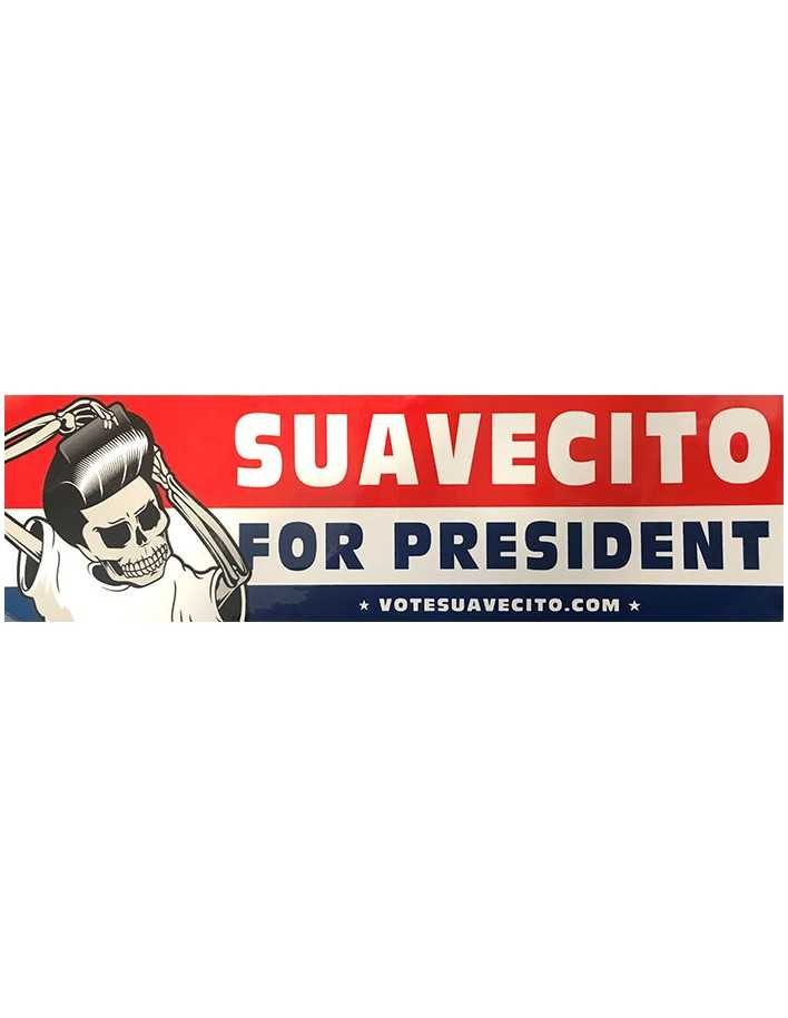 Suavecito Pomade For President Sticker Large